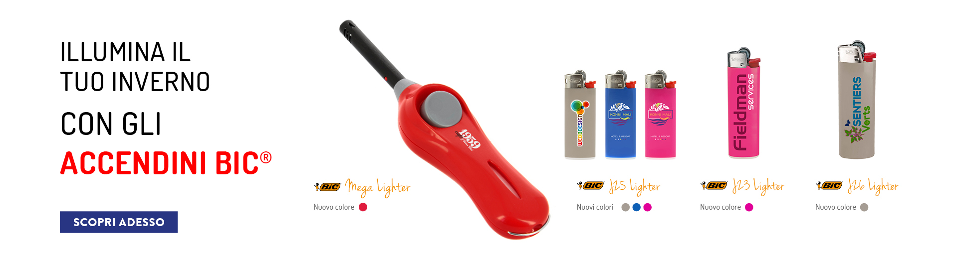NEW COLOURS BIC® LIGHTERS